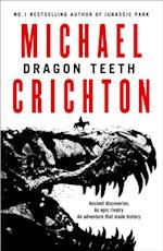 Dragon Teeth af Michael Crichton