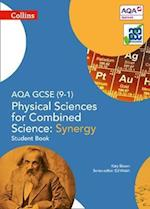 AQA GCSE Physical Sciences for Combined Science: Synergy 9-1 Student Book (Collins GCSE Science)