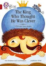 The King Who Thought He Was Clever: A Folk Tale from Russia (Collins Big Cat)