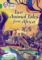 Two Animal Tales from Africa (Collins Big Cat)