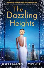 The Dazzling Heights (Thousandth Floor, nr. 2)