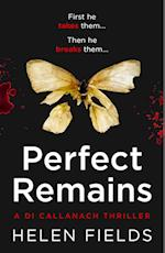 Perfect Remains af Helen Fields