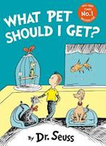 What Pet Should I Get? af Dr. Seuss
