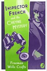 Inspector French and the Cheyne Mystery af Freeman Wills Crofts