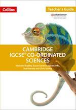 Cambridge IGCSE Co-Ordinated Sciences Teacher Guide (Collins Cambridge IGCSE)
