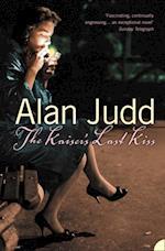 Kaiser's Last Kiss af Alan Judd