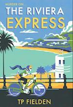 The Riviera Express (A Miss Dimont Mystery, nr. 1)