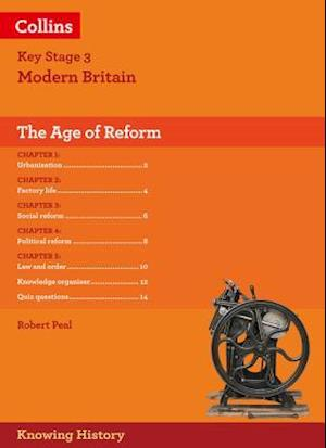 Bog, foldere KS3 History The Age of Reform af Robert Peal