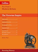 KS3 History the Victorian Empire (Knowing History)