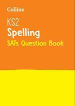 KS2 Spelling SATs Question Book