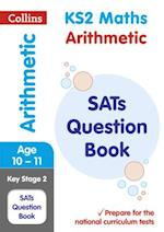 KS2 Mathematics - Arithmetic SATs Question Book af KS2 Collins