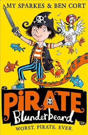 Pirate Blunderbeard: Worst. Pirate. Ever.