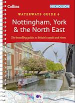 Nottingham, York & the North East No. 6 (Collins/Nicholson Waterways Guides)