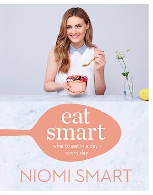 Bog, hardback Eat Smart af Niomi Smart