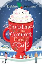 Christmas at the Comfort Food Cafe af Debbie Johnson