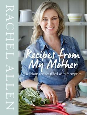 Bog, hardback Recipes From My Mother af Rachel Allen