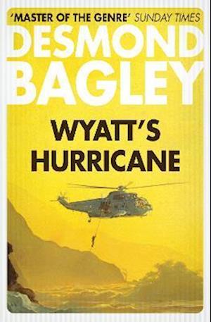 Wyatt's Hurricane af Desmond Bagley