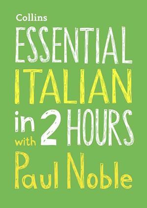 Bog, ukendt format Essential Italian in 2 hours with Paul Noble af Paul Noble