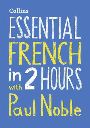 Lydbog, CD Essential French in 2 Hours with Paul Noble af Paul Noble