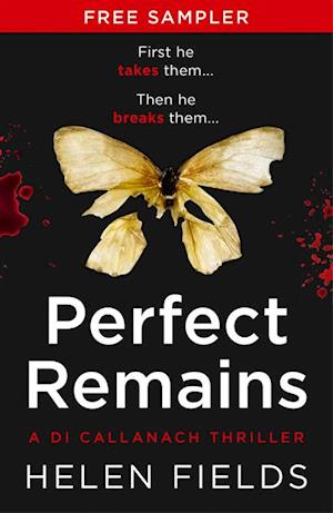 Perfect Remains (free sampler) af Helen Fields