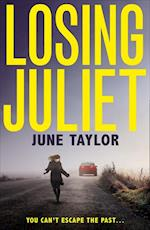 Losing Juliet af June Taylor