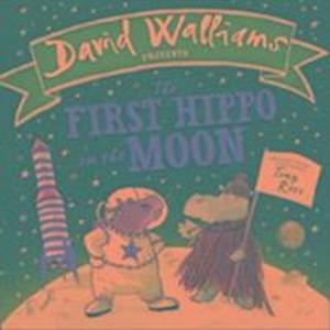 Bog, papbog The First Hippo on the Moon af David Walliams