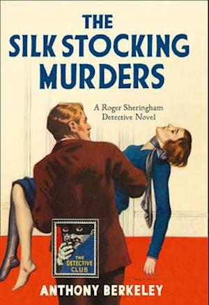 Bog, hardback The Silk Stocking Murders af Anthony Berkeley
