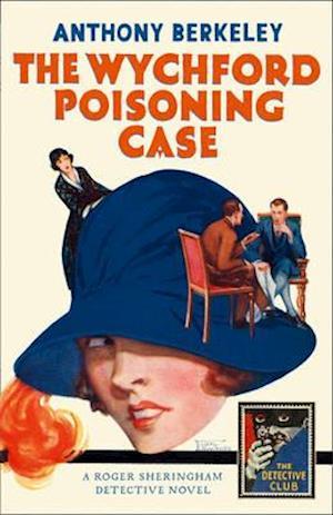 Bog, hardback The Wychford Poisoning Case af Anthony Berkeley
