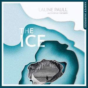 Ice: A gripping thriller for our times from the Bailey's shortlisted author of The Bees