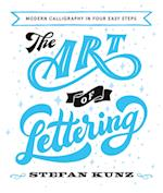 Art In The Alphabet: Modern Calligraphy in Three Easy Steps