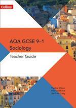 AQA GCSE 9-1 Sociology Teacher Guide (GCSE Sociology 9 1)