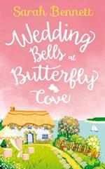 Wedding Bells at Butterfly Cove: A heartwarming romantic read for summer 2017! (Butterfly Cove, Book 2) af Sarah Bennett