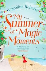 My Summer of Magic Moments af Caroline Roberts