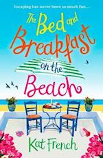 Bed and Breakfast on the Beach: A summer sizzler full of sun, sea and sand