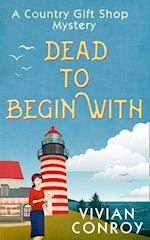 Dead to Begin With