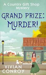 Grand Prize: Murder!