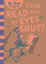 I Can Read with my Eyes Shut af Dr. Seuss