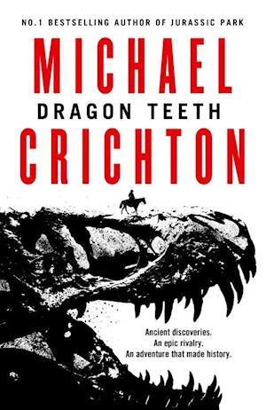 Bog, paperback Dragon Teeth (PB) - A-format af Michael Crichton