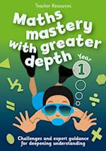 Year 1 Maths Mastery with Greater Depth