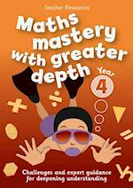 Year 4 Maths Mastery with Greater Depth