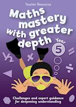 Year 5 Maths Mastery with Greater Depth