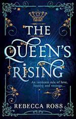 The Queen's Rising (The Queens Rising, nr. 1)