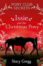 Issie and the Christmas Pony (Pony Club Secrets)
