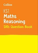 KS1 Maths - Reasoning SATs Question Book
