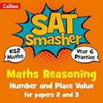 Year 6 Maths Reasoning - Number and Place Value for papers 2 and 3 (Collins SATs Smashers For the 2018 Tests)