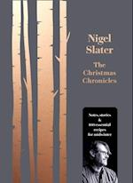 Christmas Chronicles: Notes, stories & 100 essential recipes for midwinter