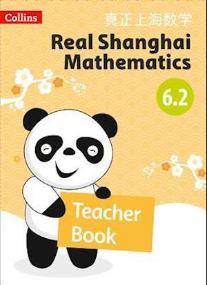 Real Shanghai Mathematics - Teacher's Book 6.2