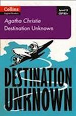 Destination Unknown (Collins Agatha Christie ELT Readers)