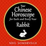 Your Chinese Horoscope for Each and Every Year - Rabbit