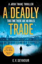 Deadly Trade: A gripping espionage thriller (Josh Thane Thriller, Book 1)